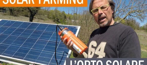 Solar Farming – Come irrigare l'orto grazie all'energia solare